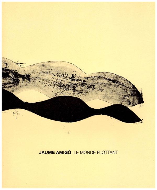 Le Monde Flotant - Jaume Amigó
